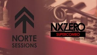 NX Zero - NORTE Sessions - Gole de Sorte [SuperCombo PART2]
