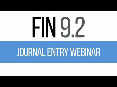 FIN 9.2 Journal Entry Webinar Recording - October 28, 2015