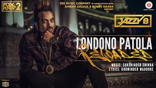 Londono Patola Reloaded | Official Music Video | Jazzy B | Sukshinder Shinda