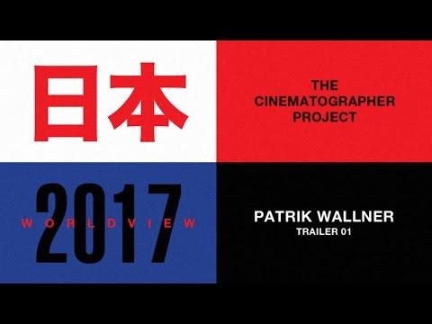 The Cinematographer Project World View Patrik Wallner Trailer