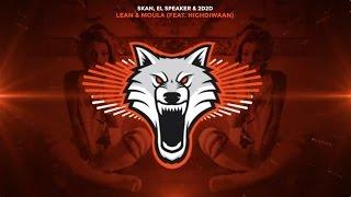 Skan, El Speaker & 2D2D - Lean & Moula (feat. Highdiwaan)