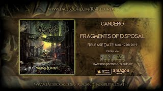 CANDERO - FRAGMENTS OF DISPOSAL [OFFICIAL ALBUM STREAM] (2019) SW EXCLUSIVE