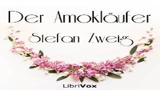 Der Amokläufer   Stefan Zweig   Dramatic Readings   Audiobook Full   German   2/2