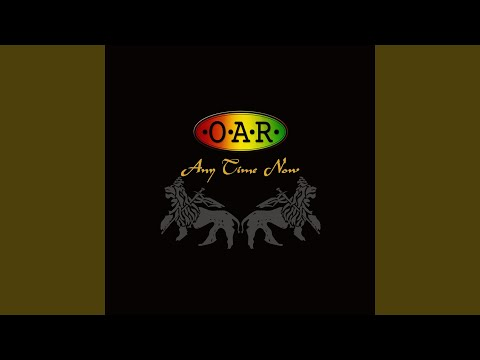 Oar - Anyway (Any Time Now)
