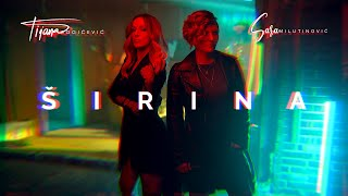 Tijana Bogicevic x Sara Milutinovic - Sirina (Official Video)