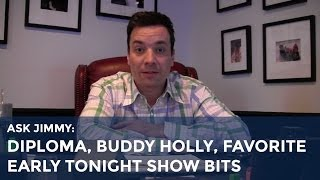 Ask Jimmy: Diploma, Buddy Holly, Favorite Early Tonight Show Bits