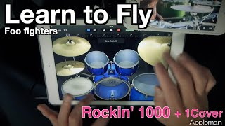 Learn to Fly - Foo Fighters 1000 + 1【 iPad Drum Cover 49 】