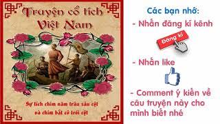 Audio Truyện Truyện Cổ Tích Việt Nam   Sự Tích Chim Năm Trâu Sáu Cột Và Chim Bắt Cô Trói Cột
