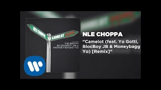 NLE Choppa - Camelot REMIX feat. Yo Gotti, BlocBoy JB, & Moneybagg Yo (Official Audio)