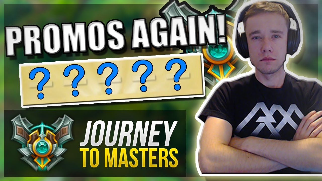 MASTER PROMOS AGAIN!! | Journey To Masters #35 - League of Legends