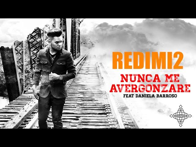 Track 9. NUNCA ME AVERGONZARE - Redimi2 feat. Daniela Barroso