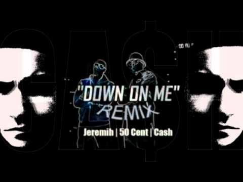 JEREMIH FEAT. 50 CENT - DOWN ON ME LYRICS