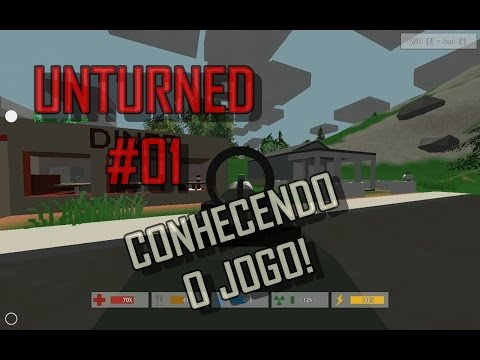 Unturned #01 - Conhecendo o Jogo