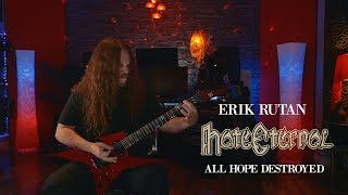 "Erik Rutan of Hate Eternal, ""All Hope Destroyed"" Guitar Playthru"