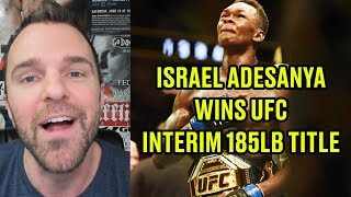 REACTION: Israel Adesanya Wins UFC Interim 185-Pound Title Defeating Kelvin Gastelum