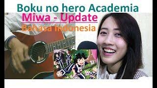 Boku No Hero Academia Ed S3 34 Miwa Update 34 Versi Indonesia By Angelyn Ft Monochrome
