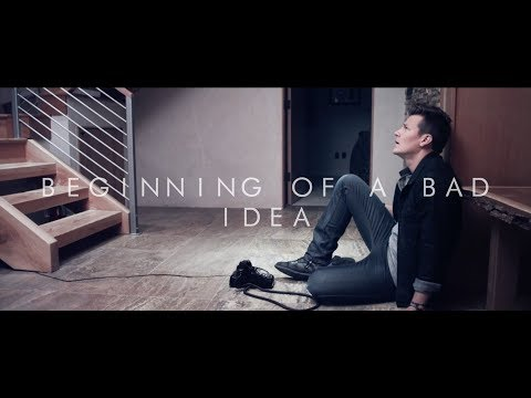 Tyler Ward - Beginning Of A Bad Idea (Official Music Video)