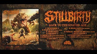 STILLBIRTH - BACK TO THE STONED AGE [OFFICIAL ALBUM STREAM] (2019) SW EXCLUSIVE