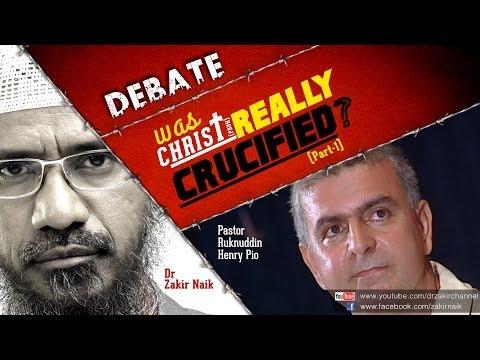 Debate: Dr Zakir Naik V s Pastor Ruknuddin Pio: Was Christ (pbuh) Really Crucified? Part-1 video