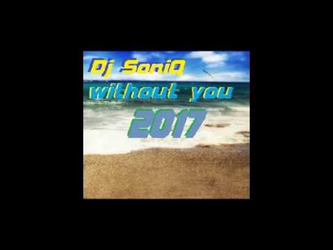 Dj SoniQ   Without You Rock version