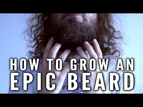How To Grow An Epic Beard