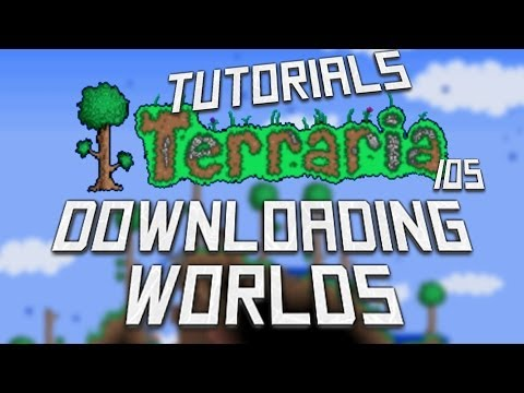 How to Download Worlds- Terraria iOS