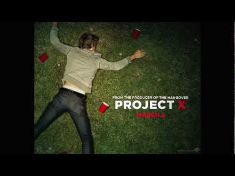 Projekt X -we Want Some Pusy video