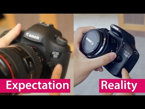 Expectation vs Reality: Buying Your First DSLR
