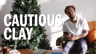 Cautious Clay — Open Up