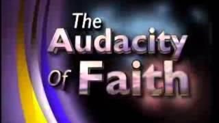 Pastor Chris: The Audacity Of Faith - Part 4