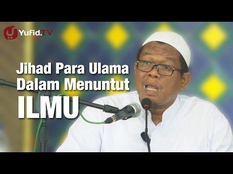 Kajian Islam : Jihad Para Ulama - Ustadz Abu Sa'ad