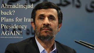 Iran's ex-president Ahmadinejad back? Demands $2 billion from U.S. & May run for President AGAIN!
