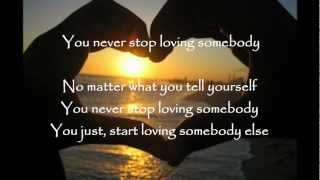 Big & Rich - You Never Stop Loving Somebody