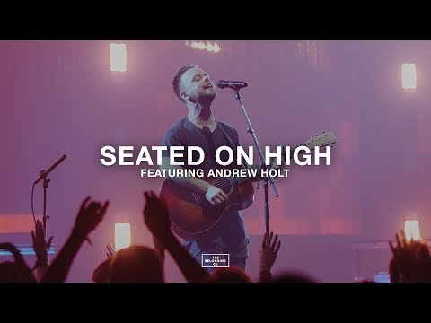 Seated On High (feat. Andrew Holt) // The Belonging Co