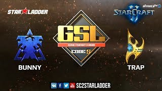 2018 GSL Season 3 Ro32, Group F, Match 2: Bunny (T) vs Trap (P)