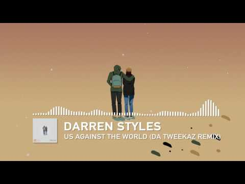 Darren Styles - Us Against The World (Da Tweekaz Remix)