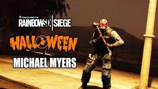 Halloween Michael Myers! - Rainbow Six Siege