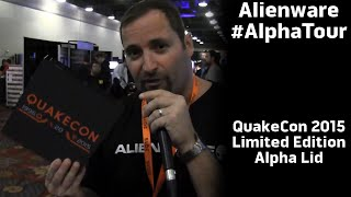 Alienware #AlphaTour Limited Edition QuakeCon 2015 Lid
