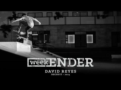 David Reyes - WeekENDER