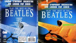 London Symphony Orchestra Play The Best O The Beatles Hq Music Full Album