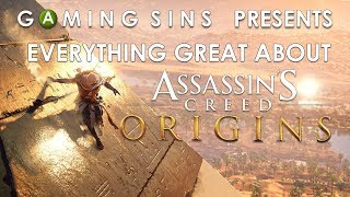 Everything Great About Assassin's Creed Origins In 8 Minutes Or Less | GamingSins