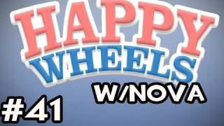 Happy Wheels w/Nova Ep.41 - Boxing Gloves, Nuff Said
