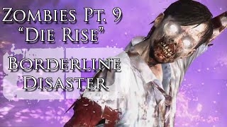 "Zombies Pt. IX ""Die Rise"" Music Video - Borderline Disaster - Black Ops II Zombie Song"