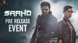 Saaho Pre Release Event LIVE | Prabhas | Shraddha Kapoor | Sujeeth | Arun Vijay | Ghibran