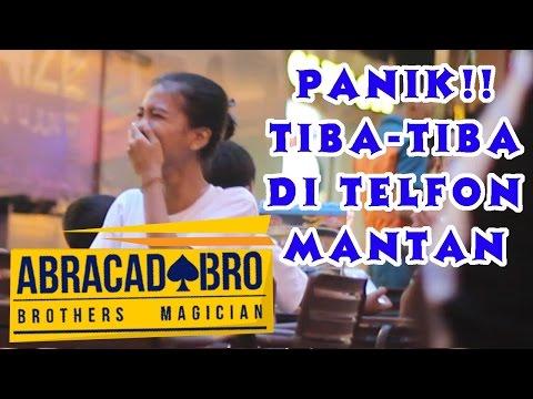 Reaksi Orang Kalo di Telfon Mantan! | abracadaBRO Magic Prank