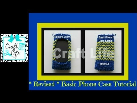 ** Revised ** Basic Phone Case Tutorial on One Rainbow Loom ~ 1 Loom