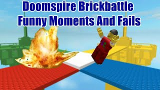 Doomspire Brickbattle | Funny Moments And Fails | ROBLOX