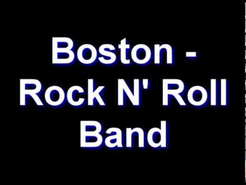 Boston - Rock N' Roll Band