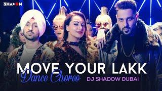 Move Your Lakk Remix | Dance Choreo | Badshah | Diljit | DJ Shadow Dubai | Identity Crew