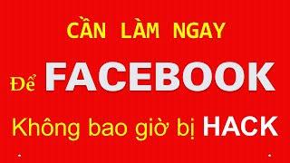 Hướng dẫn bảo mật nick Facebook an toàn rất đơn giản